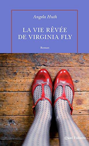 La vie rêvée de Virginia Fly (Quai Voltaire) (French - Via Table Contemporary