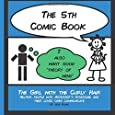 The 5th Comic Book: Theory of Mind: Volume 5 (The Girl with the Curly Hair presents The Comic Books)