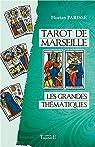 Tarot de Marseille - Les grandes thématiques par Parisse