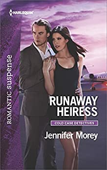 Runaway Heiress (Cold Case Detectives) by [Morey, Jennifer]