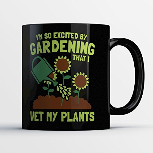 Gardening Mug - I Wet My Plants
