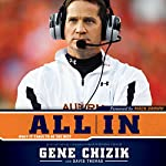 All In: What It Takes to Be the Best | Gene Chizik,David Thomas