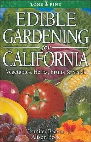 Edible Gardening for California by Jennifer Beaver (2010-02-25)