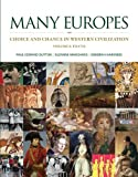 Many Europes : Choice and Chance in Western Civilization, Dutton, Paul Edward and Marchand, Suzanne, 0073330493