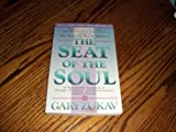 The Seat of the Soul, Zukav, Gary, 0671253832