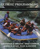 img - for Leisure Programming: A Service-Centered and Benefits Approach book / textbook / text book