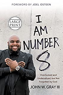 Book Cover: I Am Number 8: Overlooked and Undervalued, but Not Forgotten by God