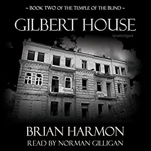 Gilbert House Audiobook