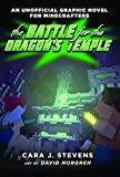 img - for The Battle for the Dragon's Temple: An Unofficial Graphic Novel for Minecrafters, 4 book / textbook / text book