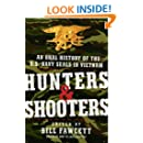 Hunters shooters an oral history of the us navy seals in hunters amp shooters an oral history of the us navy seals in vietnam fandeluxe Gallery