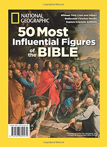 National Geographic 50 Most Influential Figures of the Bible, The Editors of NatioNal Geographic