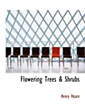 Flowering Trees and Shrubs, Henry Hoare, 1113722460