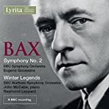 Sir Arnold Bax: Symphony No.2 and Winter Legends for piano & orchestra