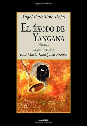 El exodo de Yangana (Spanish Edition)
