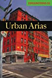 Conjunctions: 55, Urban Arias