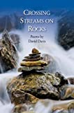 img - for Crossing Streams on Rocks book / textbook / text book
