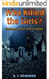 Who Killed the Girls?: Mystery Thriller and Suspence Book (Grumpy, Sam and Sammy 2)