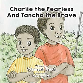 Charlie the Fearless and Tancho the Brave (The Adventures of Tancho and Charlie)