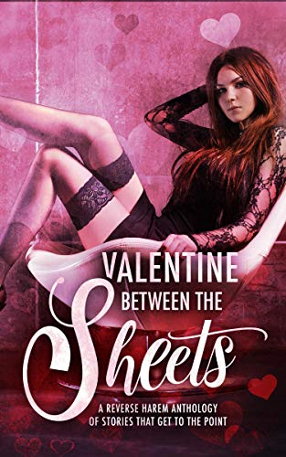 Valentine Between the Sheets reverse harem Laura Greenwood L.A. Boruff Valentine Pride