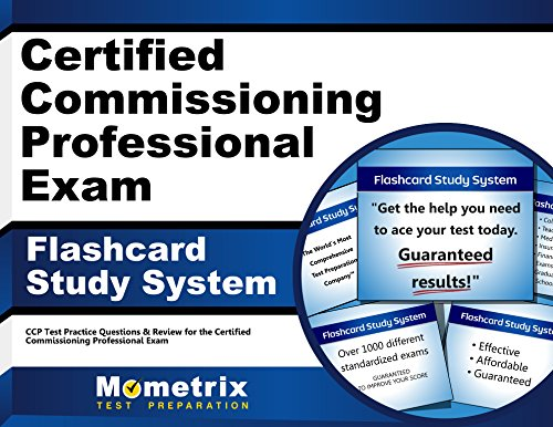 Certified Commissioning Professional Exam Flashcard Study System: CCP Test Practice Questions & Review for the Certified Commissioning Professional Exam (Cards)