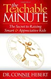 The Teachable Minute, Connie Hebert, 1614484694