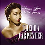 Thelma Carpenter: Seems Like Old Times