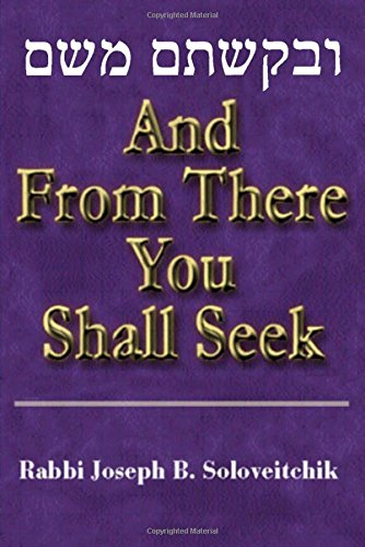 And from There You Shall Seek (Meotzar Horav) (You Shall Prosper)