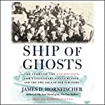 Ship of Ghosts | James D. Hornfischer