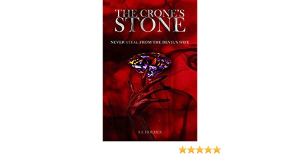The Crones Stone (The Sacred Trinity Trilogy Book 1)