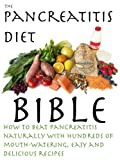 The Pancreatitis Diet Bible