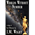 Worlds Without Number: A Story of the Millennium