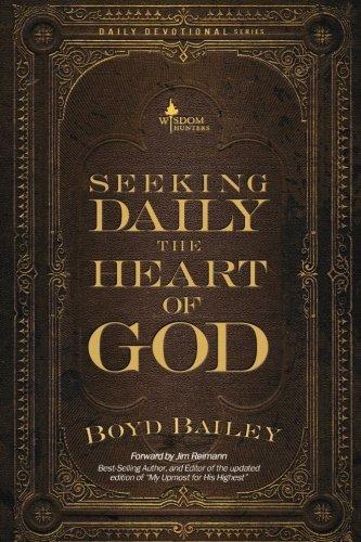 Boyds Bailey - Seeking Daily the Heart of God