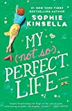 My Not So Perfect Life: A Novel	 by  Sophie Kinsella in stock, buy online here