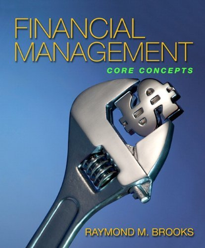 Financial Management: Core Concepts by Raymond Brooks (2009-09-10)