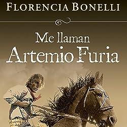 Me llaman Artemio Furia [My Name Is Artemio Furia]
