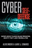 Cyber Self-Defense, Alexis Moore and Laurie J. Edwards, 1493005693