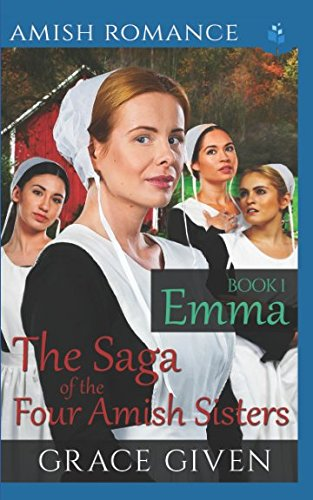 Books : AMISH ROMANCE: Emma (The Saga of the Four Amish Sisters)