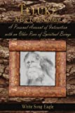 Teluke A Big Foot Account: A Personal Account of Interaction with an Older Race of Spiritual Beings Paperback November 21, 2008