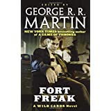 Fort Freak: A Wild Cards Novel (Book One of the Mean Streets Triad) (Wild Cards, 21)
