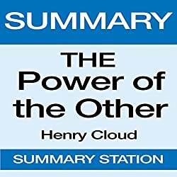 Summary: The Power of the Other: From Henry Cloud