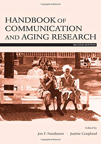 Handbook of Communication and Aging Research (Lea's Communication Series) by Routledge