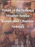 img - for Future of the National Weather Service Cooperative Observer Network (Compass Series) book / textbook / text book