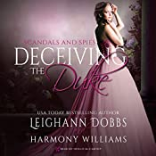 Deceiving the Duke: Scandals and Spies, Book 2 | Leighann Dobbs, Harmony Williams