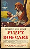 The Common Sense Book of Puppy and Dog Care, Harry Miller, 0553264141