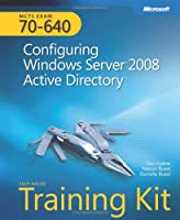 MCTS Self-Paced Training Kit (Exam 70-640): Configuring Windows Server 2008 Active Directory Front Cover