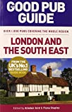 The Good Pub Guide: London and the South East, Alisdair Aird, Fiona Stapley, 0091949629