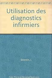 Utilisation des diagnostics infirmiers