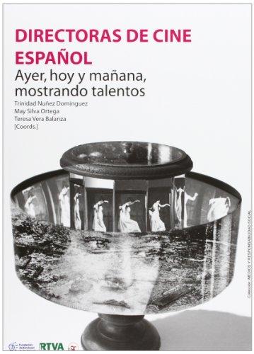 Descargar Libro Directoras De Cine Español: Ayer, Hoy Y Mañana, Mostrando Talentos Trinidad Núñez Domínguez