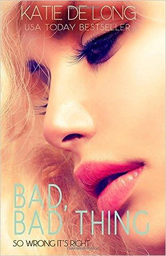 Bad, Bad Thing