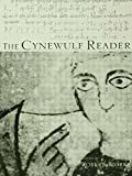 The Cynewulf Reader (Basic Readings in Anglo-Saxon England)